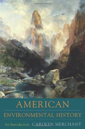American Environmental History: An Introduction (Columbia...