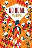 vignette de 'No home (Yaa Gyasi)'