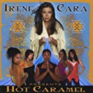 Irene Cara Presents Hot Caramel