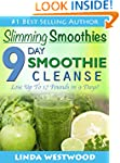 Slimming Smoothies: 9-Day Smoothie Cl...