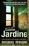 Quintin Jardine Inhuman Remains (Primavera Blackstone Mysteries)