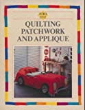 French Style: Quilting, Patchwork and Applique