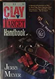 img - for The Clay-Target Handbook: A Manual of Instruction for All the Clay Target Shooting Sports book / textbook / text book