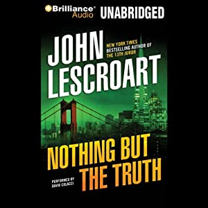 Nothing but the Truth | [John Lescroart]
