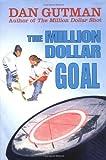 The Million Dollar Goal (Million Dollar Series)