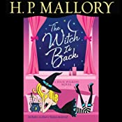 The Witch Is Back: A Jolie Wilkins Novel, Book 4 | [H. P. Mallory]