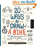 20 Ways to Draw a Bike and 44 Other I...