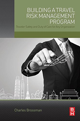 building-a-travel-risk-management-program-traveler-safety-and-duty-of-care-for-any-organization