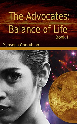 The Advocates: Balance of Life (Advocate Warrior Book 1) PDF