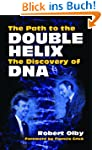 The Path to the Double Helix: The Dis...