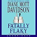 Fatally Flaky (       UNABRIDGED) by Diane Mott Davidson Narrated by Barbara Rosenblat