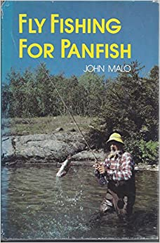 Fly fishing for panfish john w malo 9780875182087 for Fly fishing for bluegill