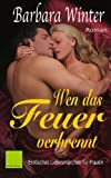 img - for Wen das Feuer verbrennt (German Edition) book / textbook / text book