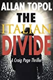 img - for The Italian Divide: A Craig Page Thriller book / textbook / text book