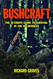 Search : Bushcraft: A Serious Guide to Survival and Camping