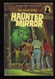 The Secret of the Haunted Mirror: (Three Investigators) (0394864212) by Carey, Mary V.