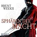 Sphären der Macht (Die Licht-Trilogie 3) (       ungekürzt) von Brent Weeks Gesprochen von: Bodo Primus