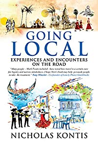 Going Local: Experiences And Encounters On The Road by Nicholas Kontis ebook deal