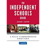 The Independent Schools Guide 2008-2009: A Fully Comprehensive Directory