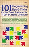 img - for 101 Programming Tips and Tricks for the Texas Instruments Ti-99/4a Home Computer by Len Turner (1983-03-03) book / textbook / text book