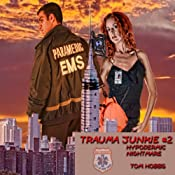 Trauma Junkie #2: Hypodermic Nightmare | Tom Hobbs