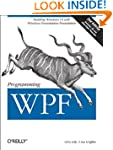 Programming WPF: Building Windows UI...