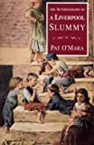 img - for The Autobiography of a Liverpool Slummy by Pat O'Mara (1-Nov-1994) Paperback book / textbook / text book