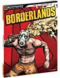 Borderlands Signature Series Strategy Guide (Bradygames Signature Guides)