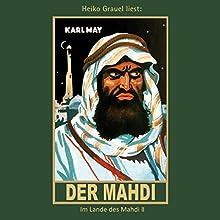 Der Mahdi (Im Lande des Mahdi 2) Hörbuch von Karl May Gesprochen von: Heiko Grauel