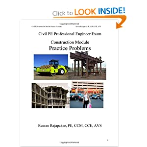 Civil PE Construction Module Practice Problems by Ruwan Rajapakse