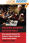 Holding Bishops Accountable: How Laws...
