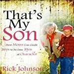 That's My Son | Rick Johnson