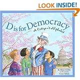 D Is for Democracy: A Citizen's Alphabet (Sleeping Bear Alphabets)