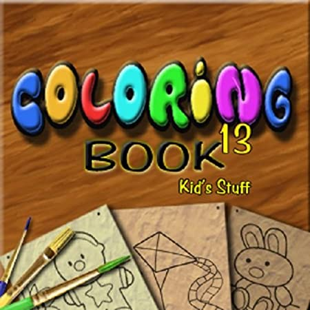 Coloring Book 13: Kid's Stuff [Download]