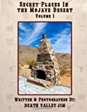 Search : Secret Places In The Mojave Desert Vol 1 (Volume 1)