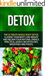Detox: The Ultimate Whole Body Detox...