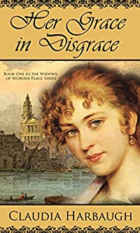 Her Grace In Disgrace by Claudia Harbaugh ebook deal