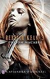 Rebecca Kean - Tome 3: Potion macabre