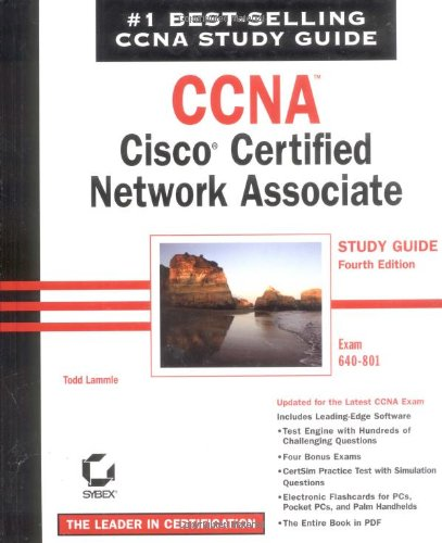 CCNA: Cisco Certified Network Associate Study Guide 4th Edition (640-801)