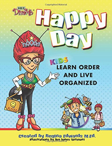 Happy Day: Kids Learn Order and Live Organized