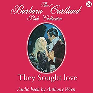 They Sought Love Audiobook