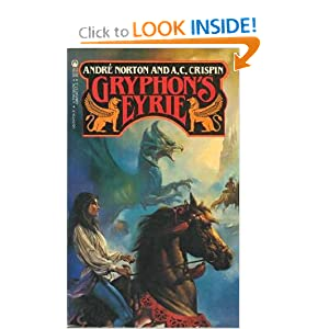 Gryphon's Eyrie (Witch World) by Andre Norton and Judith Mitchell and A.C. Crispin