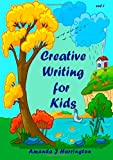 Creative Writing for Kids vol 1