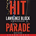 Hit Parade Audiobook by Lawrence Block Narrated by Lawrence Block