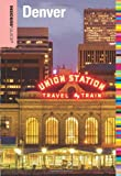img - for Insiders' Guide  to Denver, 10th (Insiders' Guide Series) book / textbook / text book