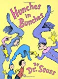 img - for Hunches in Bunches (Classic Seuss) [Hardcover] book / textbook / text book