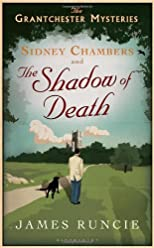 Sidney Chambers and the Shadow of Death (Grantchester Mysteries 1)