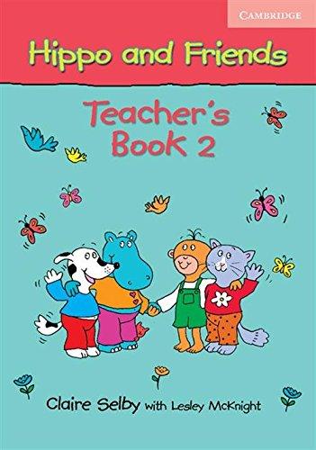 Hippo and Friends 2 Teacher's Book