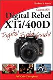 Canon EOS Digital Rebel XTi / 400D Digital Field Guide