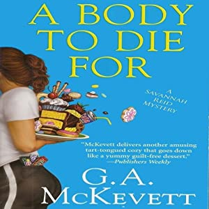 A Body to Die For: Savannah Reid, Book 14 | [G. A. McKevett]